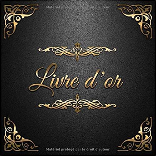 Livre d'or: Un beau livre d'or pour de nombreuses occasions - 100 pages pour les félicitations